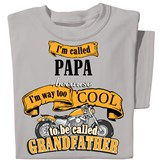 Way Too Cool Grandfather Novelty Tee